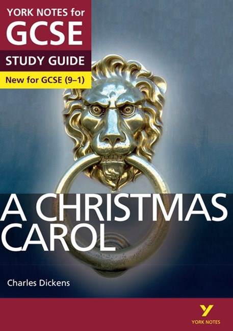 York Notes for GCSE (9-1): A Christmas Carol