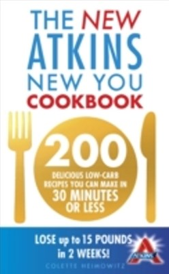 New Atkins New You Cookbook