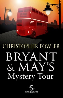 (ebook) Bryant & May's Mystery Tour (Storycuts)