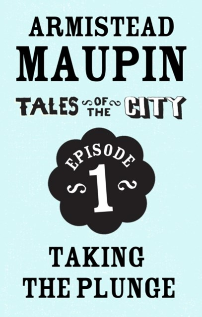 (ebook) Tales of the City Episode 1: Taking the Plunge