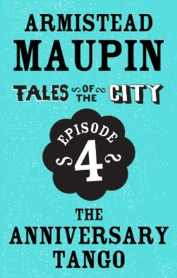 (ebook) Tales of the City Episode 4: The Anniversary Tango