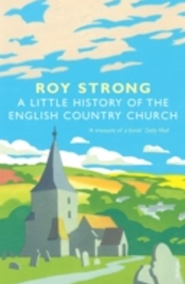 (ebook) A Little History Of The English Country Church