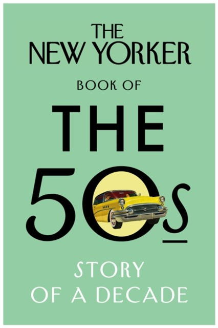 (ebook) The New Yorker Book of the 50s