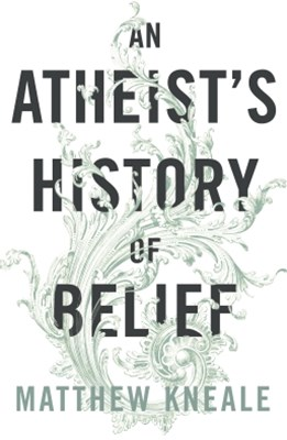 (ebook) An Atheist's History of Belief