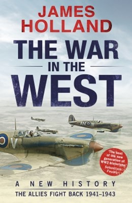 The War in the West: A New History