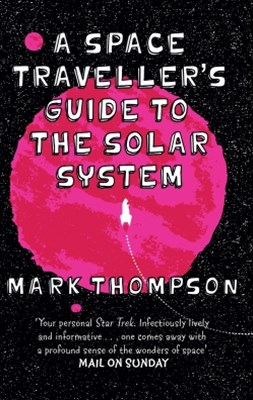 (ebook) A Space Traveller's Guide To The Solar System