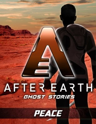 Peace - After Earth: Ghost Stories (Short Story)