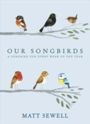 Our Songbirds