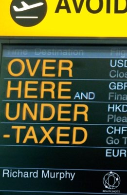 Over Here and Undertaxed: Multinationals, Tax Avoidance and You