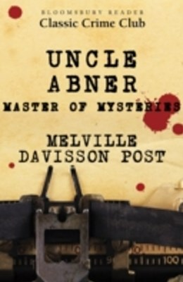 (ebook) Uncle Abner: Master of Mysteries