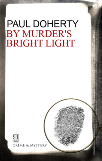 By Murder's Bright Light