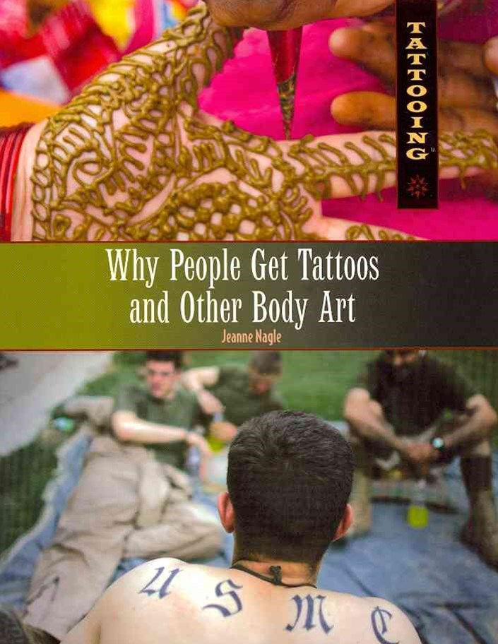 Top 5 Reasons Why People Get Tattoos and Other Body Art