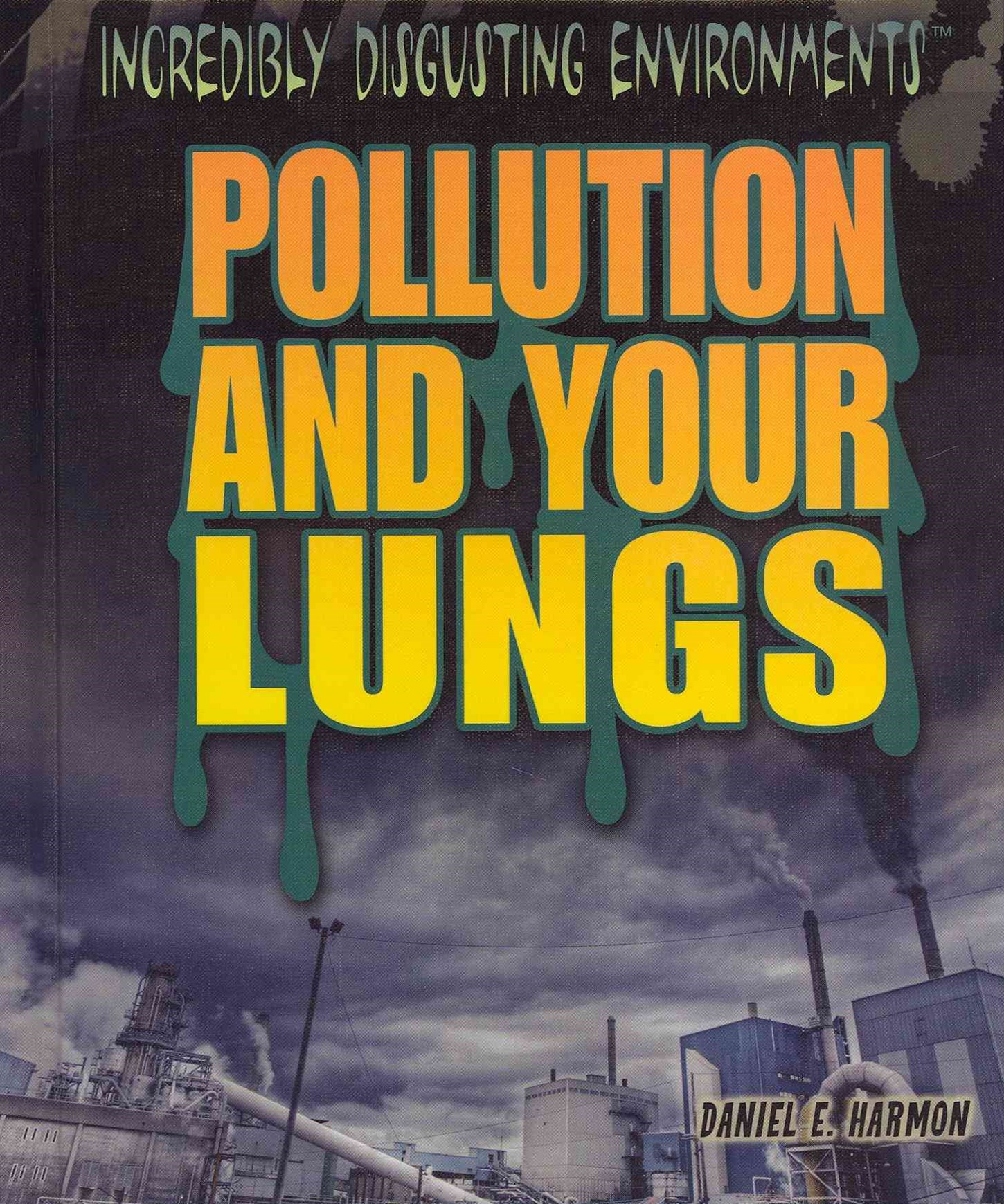 Pollution and Your Lungs