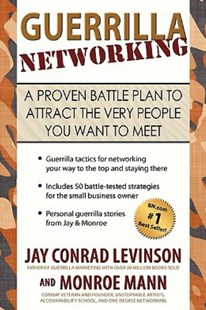 Guerrilla Networking by Jay Conrad Levinson, Monroe Mann (9781449000356) - PaperBack - Self-Help & Motivation