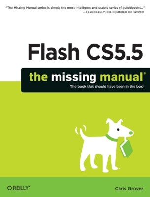 Flash CS5.5: The Missing Manual