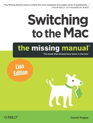 (ebook) Switching to the Mac: The Missing Manual, Lion Edition