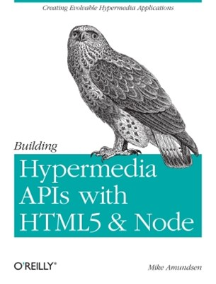 (ebook) Building Hypermedia APIs with HTML5 and Node