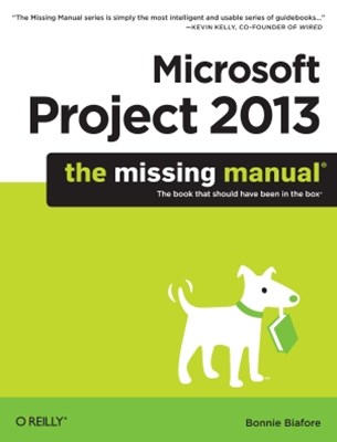 (ebook) Microsoft Project 2013: The Missing Manual