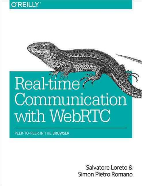 Realtime Communication with WebRTC