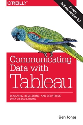 Communicating Data with Tableau
