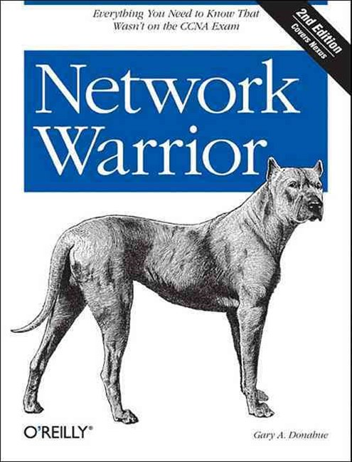 Network Warrior 2/e