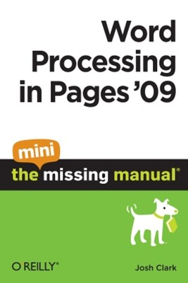 (ebook) Word Processing in Pages '09: The Mini Missing Manual