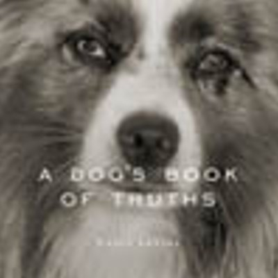 A Dog's Book of Truths