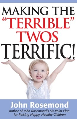 (ebook) Making the &quote;Terrible&quote; Twos Terrific!