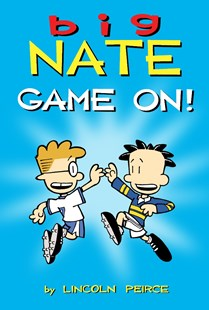 Big Nate: Game On! by Lincoln Peirce (9781449427771) - PaperBack - Children's Fiction Older Readers (8-10)