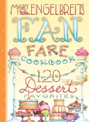 120 Dessert Recipe Favorites