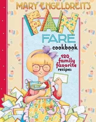 Mary Engelbreit's Fan Fare Cookbook