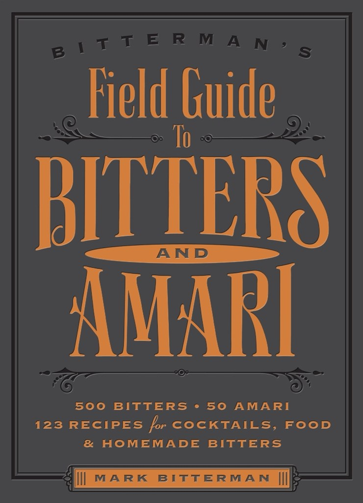 Field Guide to Bitters and Amari