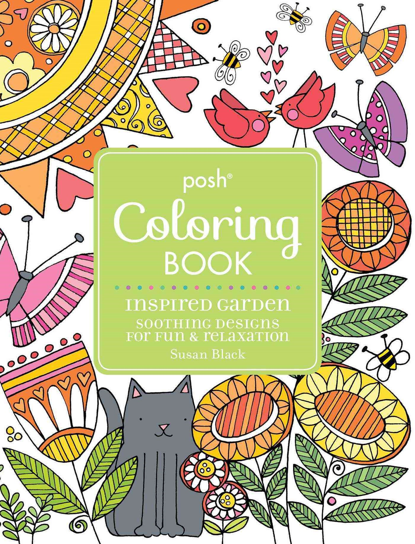 Posh Adult Coloring Book Inspired Garden: Soothing Designs for Fun and Relaxation