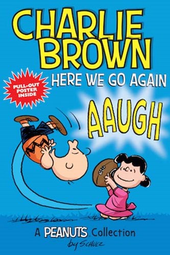 Charlie Brown - Here We Go Again!