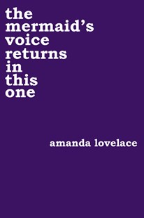 Mermaid's Voice Returns In This One by Amanda Lovelace, Ladybookmad (9781449494162) - PaperBack - Poetry & Drama Poetry