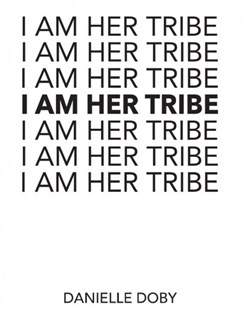 I Am Her Tribe by Danielle Doby (9781449495558) - PaperBack - Poetry & Drama Poetry