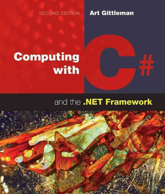 Computing With C# And The .NET Framework