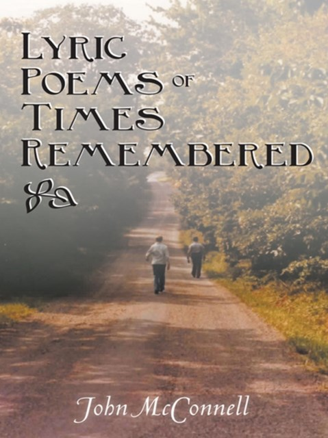 Lyric Poems of Times Remembered