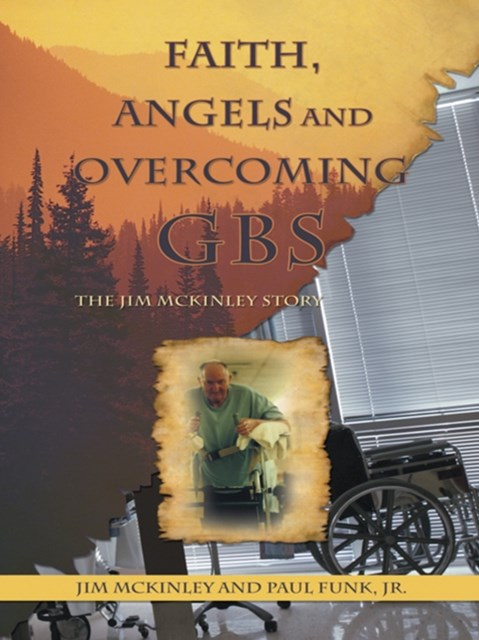 (ebook) Faith, Angels and Overcoming Gbs