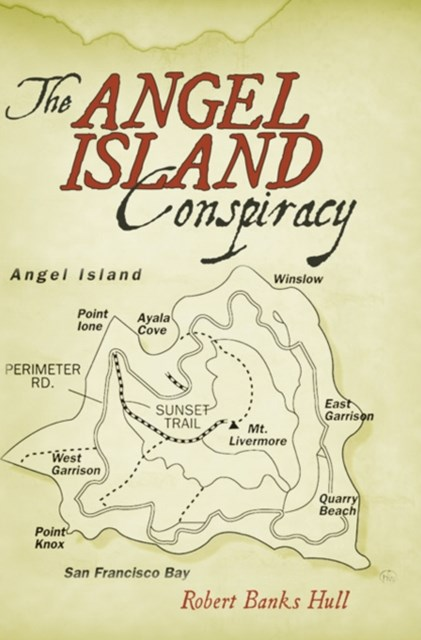 Angel Island Conspiracy
