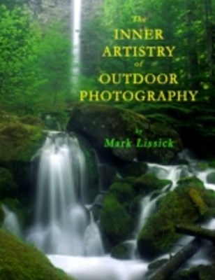 Inner Artistry of Outdoor Photography