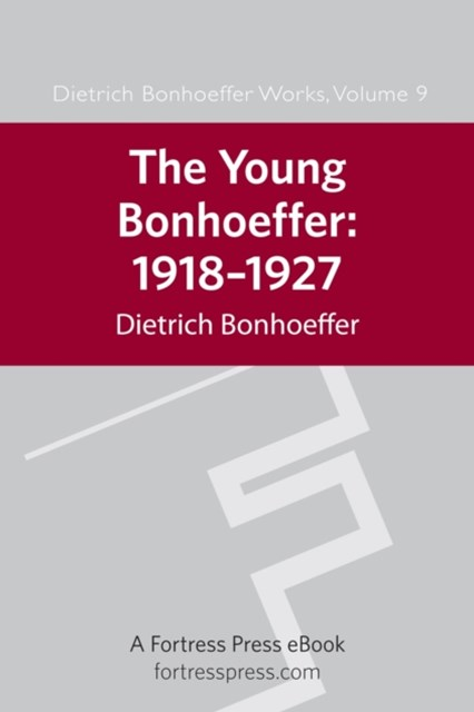 Young Bonhoeffer: 1918-1927