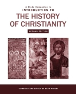 Study Companion to Introduction to the History of Christianity