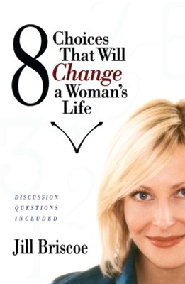 (ebook) 8 Choices That Will Change a Woman's Life