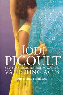 Vanishing Acts by Jodi Picoult (9781451612837) - PaperBack - Modern & Contemporary Fiction Literature