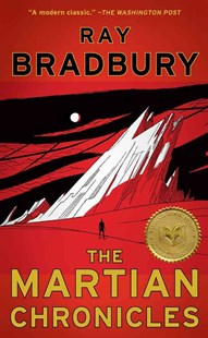 The Martian Chronicles by Ray Bradbury (9781451678192) - PaperBack - Classic Fiction