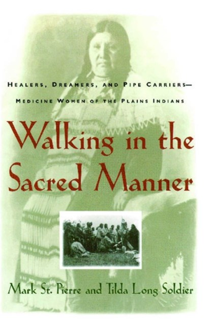 (ebook) Walking in the Sacred Manner