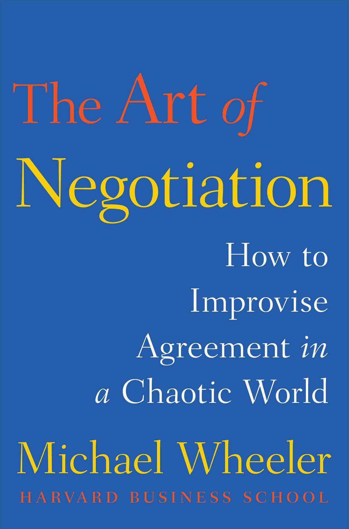 Art of Negotiation