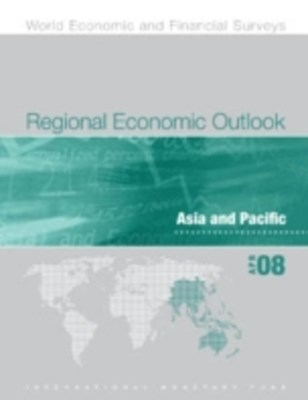 (ebook) Regional Economic Outlook, April 2008: Asia and Pacific