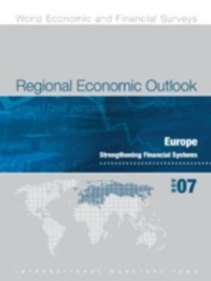 (ebook) Regional Economic Outlook, November 2007: Europe - Strengthening Financial Systems